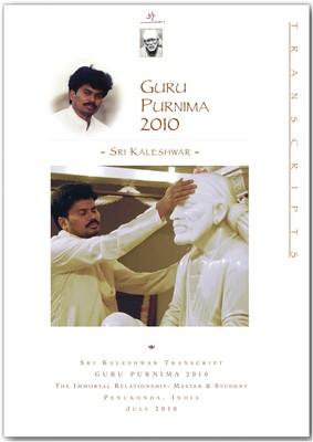 The Immortal Relationship: Master & Student (Guru Purnima 2010)