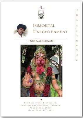 Immortal Enlightenment (Guru Purnima 2011)
