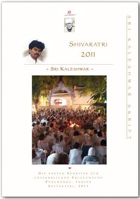 Der Weg zur ewigen Erleuchtung (Shivaratri 2011)