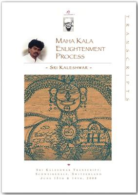 Maha Kala Enlightenment Process