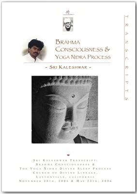 Brahma Consciousness Process