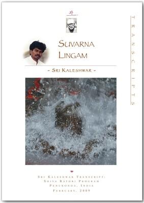 Suvarna-Lingam (Shivaratri 2009)