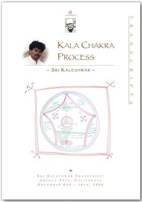 Der Kala Chakra Prozess